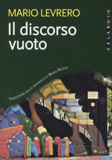 Il discorso vuoto - Levrero Mario | Jonathanterrington.com