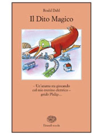 Il dito magico - Roald Dahl | Rochesterscifianimecon.com