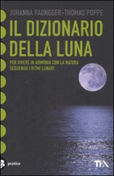 Il dizionario della luna - Thomas Poppe |
