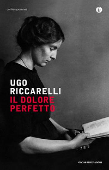 Il dolore perfetto - Ugo Riccarelli | Kritjur.org