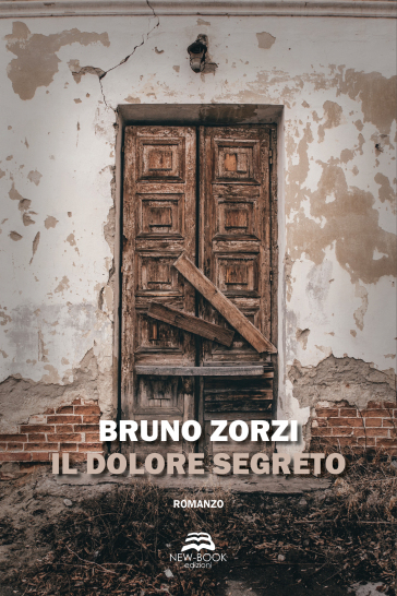 Il dolore segreto - Bruno Zorzi  