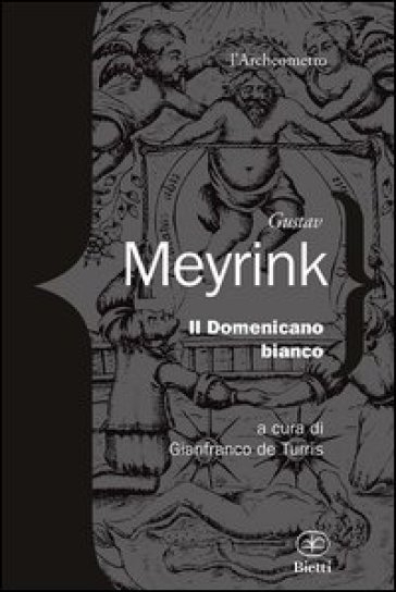 Il domenicano bianco - Gustav Meyrink |