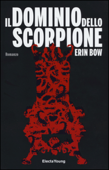 Il dominio dello scorpione - Erin Bow   Jonathanterrington.com