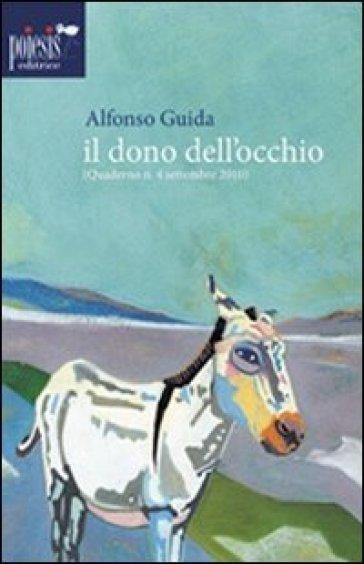 Il dono dell'occhio - Alfonso Guida | Ericsfund.org
