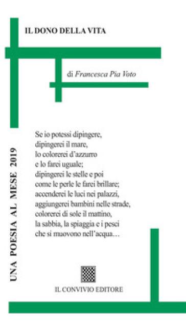 Il dono della vita - Francesca Pia Voto   Kritjur.org