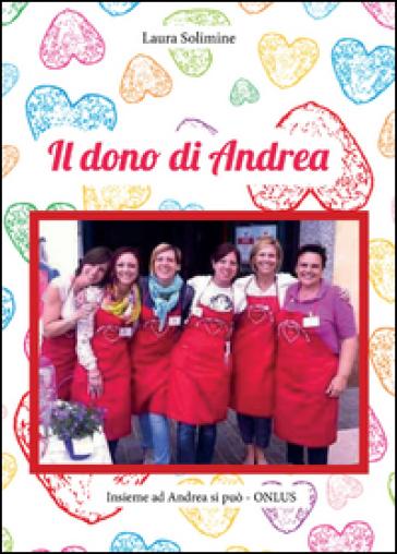 Il dono di Andrea - Laura Solimine |