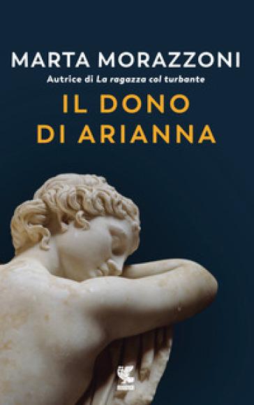 Il dono di Arianna - Marta Morazzoni |