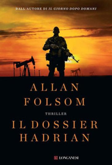 Il dossier Hadrian - Allan Folsom   Jonathanterrington.com