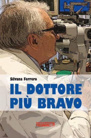 Il dottore più bravo - Silvana Ferrero | Kritjur.org