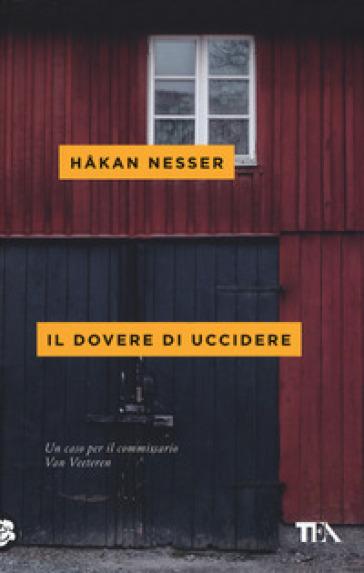 Il dovere di uccidere - Hakan Nesser |