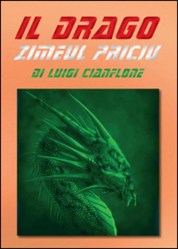 Il drago Zimeul Priciu - Luigi Cianflone   Kritjur.org