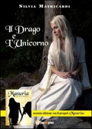 Il drago e l'unicorno - Silvia Matricardi   Rochesterscifianimecon.com