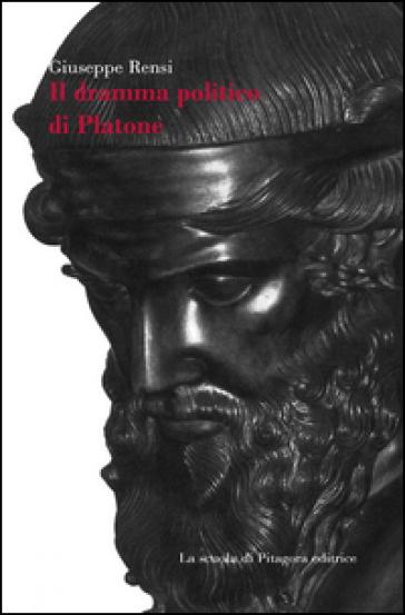 Il dramma politico di Platone - Giuseppe Rensi   Jonathanterrington.com