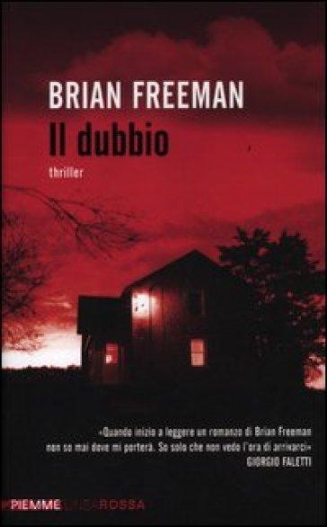 Il dubbio - Brian Freeman   Rochesterscifianimecon.com