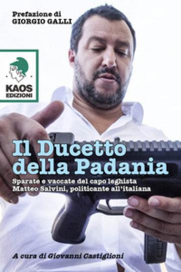 Il ducetto della Padania - G. Castiglioni  