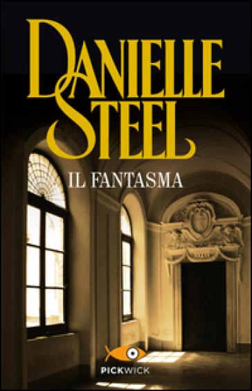 Il fantasma - Danielle Steel | Thecosgala.com
