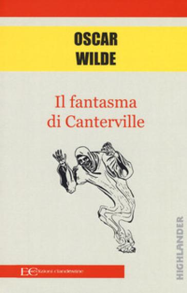 Il fantasma di Canterville - Oscar Wilde   Thecosgala.com