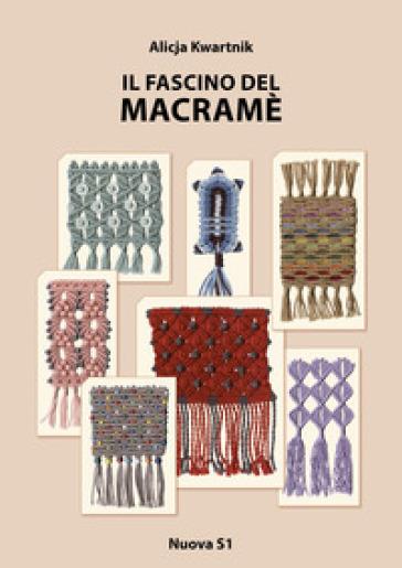 Il fascino del macramè - Alicja Kwartnik | Thecosgala.com
