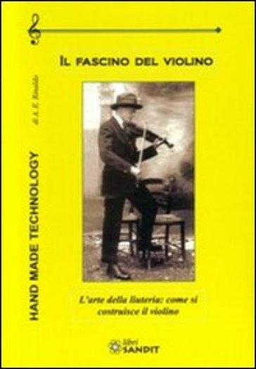 Il fascino del violino - A. E. Rinaldo   Thecosgala.com