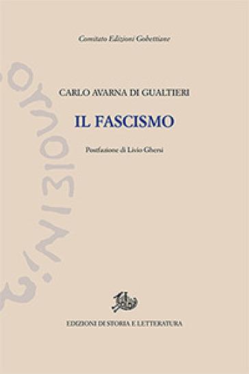 Il fascismo - Carlo Avarna di Gualtieri |