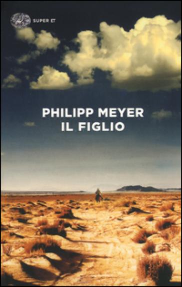 Il figlio - Philipp Meyer |