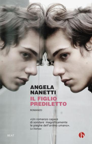 Il figlio prediletto - Angela Nanetti |