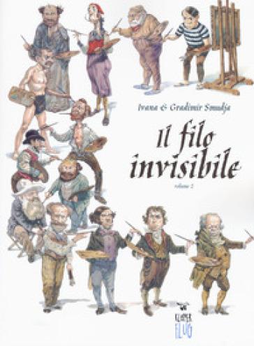 Il filo invisibile. 2.
