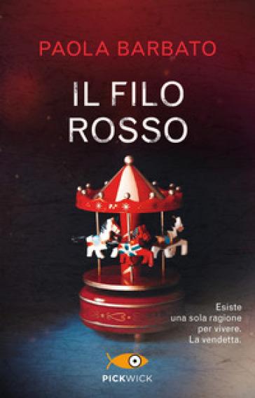 Il filo rosso - Paola Barbato pdf epub