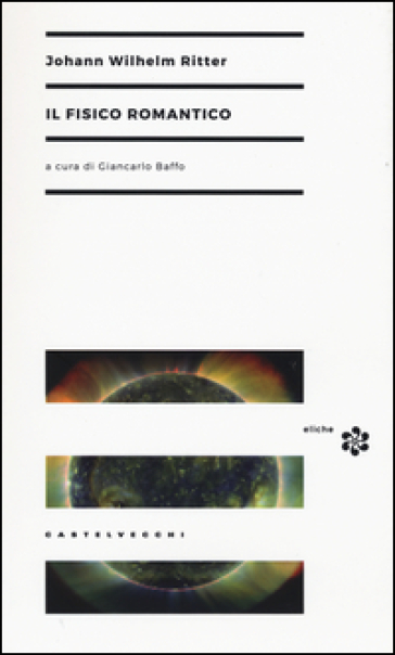 Il fisico romantico - Johann W. Ritter | Kritjur.org