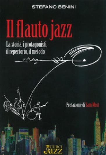 Il flauto jazz - Stefano Benini  