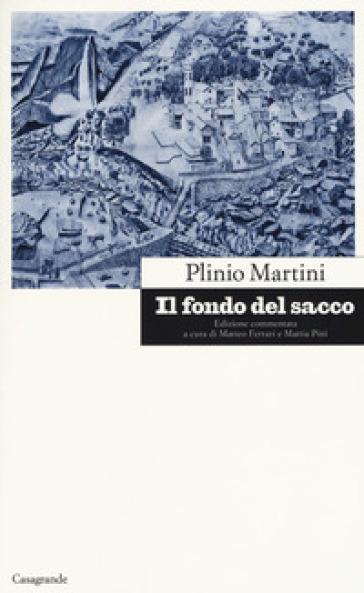Il fondo del sacco - Plinio Martini  