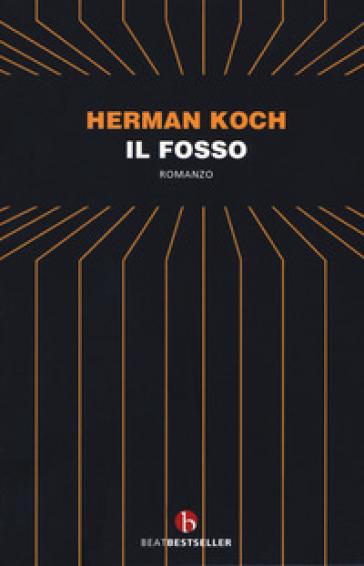 Il fosso - Herman Koch pdf epub