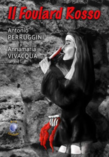 Il foulard rosso - Antonio Perruggini | Thecosgala.com