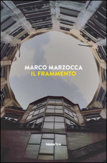 Il frammento - Marco Marzocca |