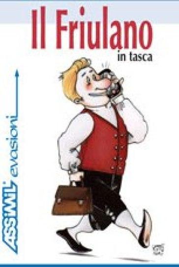 Il friulano in tasca - Federico Vicario |