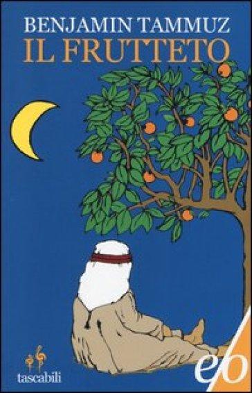 Il frutteto - Benjamin Tammuz |