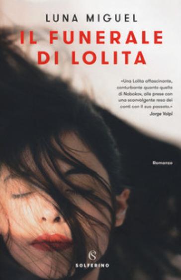 Il funerale di Lolita - Miguel Luna   Jonathanterrington.com