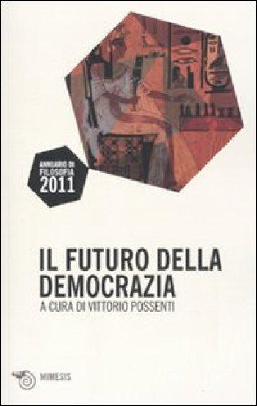 Il futuro della democrazia - V. Possenti | Jonathanterrington.com