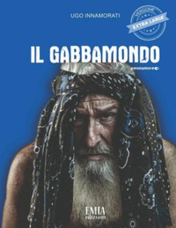 Il gabbamondo - Ugo Innamorati | Kritjur.org