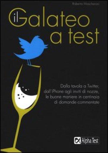 Il galateo a test - Roberta Mascheroni | Ericsfund.org