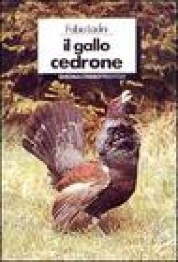 Il gallo cedrone - Fabio Ladini  