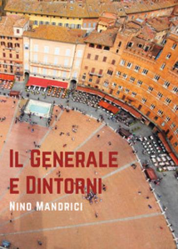 Il generale e dintorni - Nino Mandrici   Kritjur.org