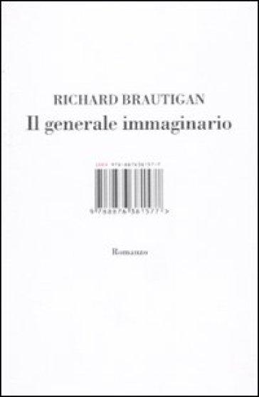 Il generale immaginario - Richard Brautigan   Kritjur.org