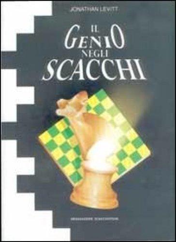 Il genio negli scacchi - Jonathan Levitt   Rochesterscifianimecon.com