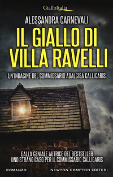 Il giallo di villa Ravelli - Alessandra Carnevali pdf epub