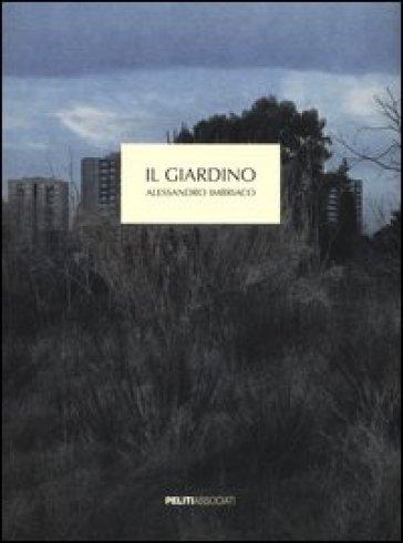 Il giardino - Alessandro Imbriaco  