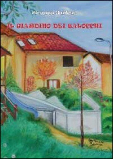 Il giardino dei balocchi - Giovanni Sartore  