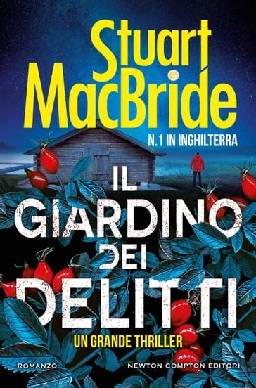 Il giardino dei delitti - Stuart MacBride - eBook - Mondadori Store
