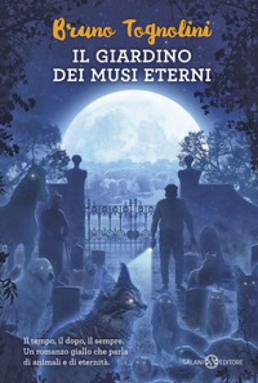 Il giardino dei musi eterni - Bruno Tognolini   Rochesterscifianimecon.com