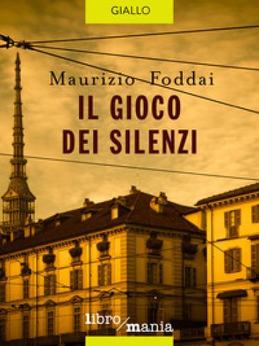 Il gioco dei silenzi - Maurizio Foddai   Ericsfund.org